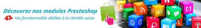 Découvrez nos modules Prestashop + les fonctionnalités dédiées à la clientèle suisse