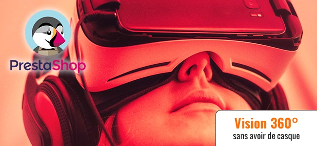 Des photos à 360° dans votre boutique Prestashop