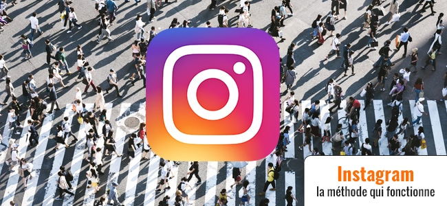 Devenir incontournable sur Instagram