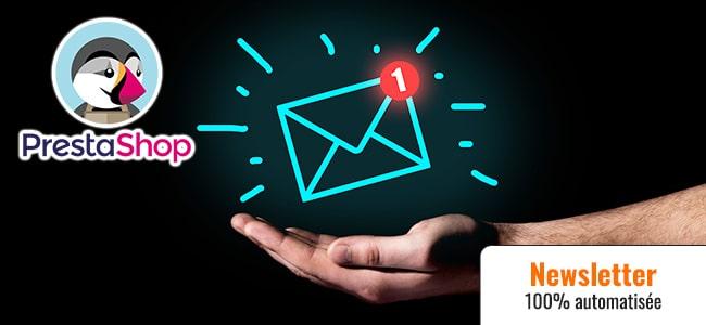Automatisez à 100% les newsletters pour Prestashop / 12 x par an (ép. 126)