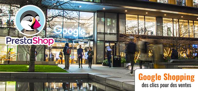 Google Shopping : De la publicité pertinente pour votre PrestaShop (ép. 134)