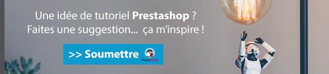 Avez-vous une idée de tutoriel Prestashop ?